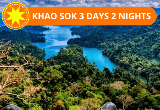 TWO NIGHTS TOUR KHAO SOK