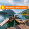 KHAO SOK NIGHT TOUR