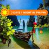 TOUR OVERNIGHT PHI PHI ISLANDS